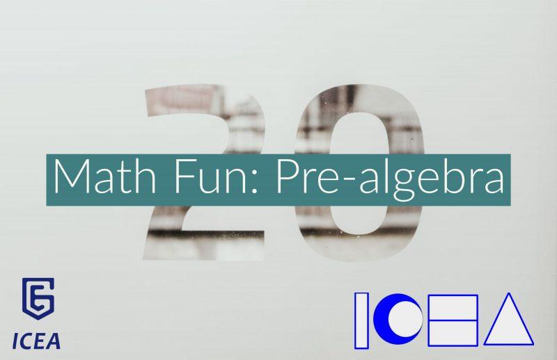 Math Fun: Pre-algebra, Session 1