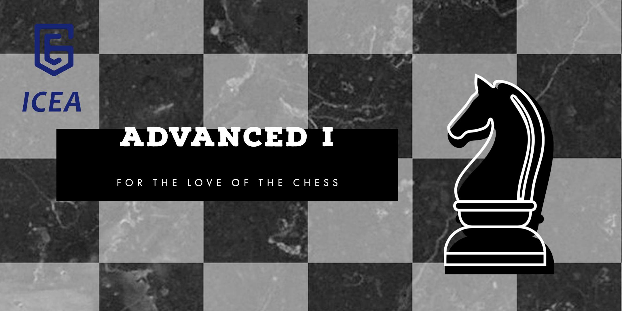 Kids Chess Club – Advanced I