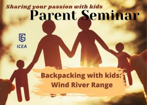 [Free Parent Seminar] Sharing your passion with kids: Backpacking with kids