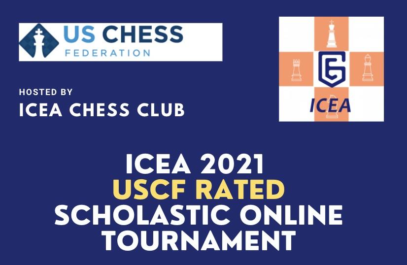 ICEA 2021 Spring Break Scholastic Online Chess Tournament