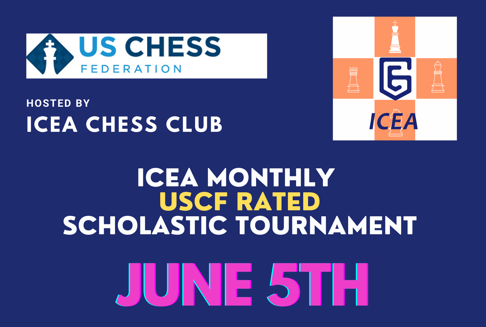 ICEA USCF-Rated Monthly Scholastic Online Tournament - June 5th