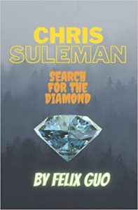 Book Cover: Chris Suleman: Search for the diamond