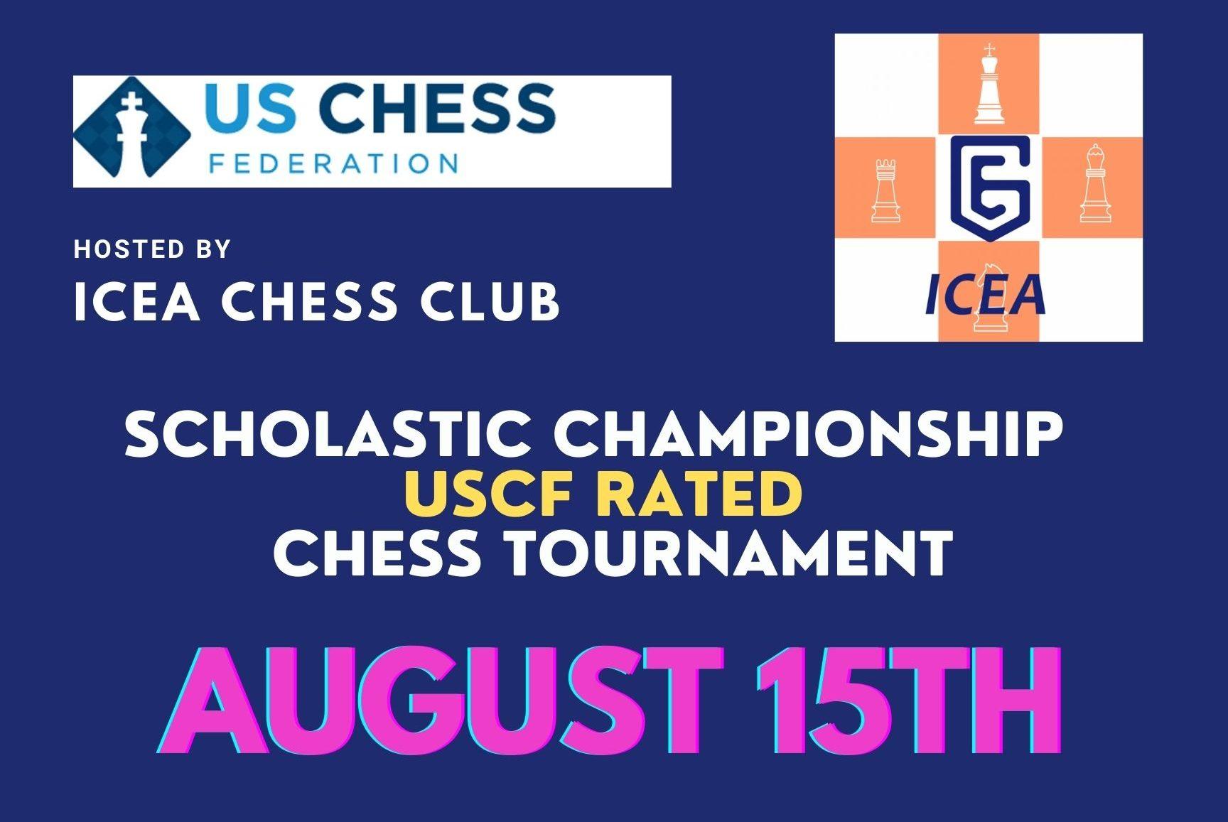 ICEA August Scholastic Championship Chess Tournament